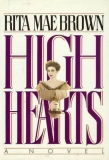 High hearts (Rita Mae Brown)