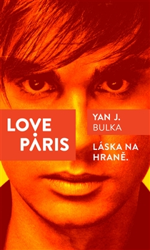 Bulka, Yan J.: Love Paris