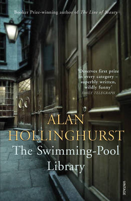 The Swimming-Pool Library (Alan Hollinghurst)