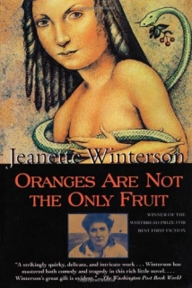 Oranges Are Not the Only Fruit (Jeanette Winterson)