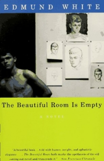 The Beautiful Room Is Empty (Edmund White)