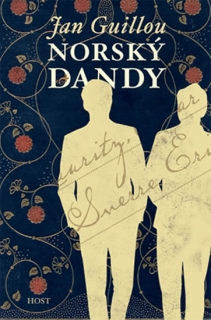 Guillou, Jan: Norský dandy