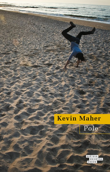 Maher, Kevin: Pole